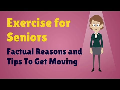 Exercise for Seniors - Factual Reasons and Tips To Get Moving