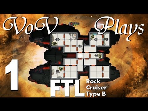 VoV Plays FTL: Rock Cruiser Type B - Part 1: Wrath Of The Gods