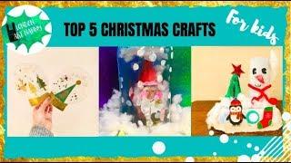 TOP 5 CHRISTMAS CRAFTS // Kids art tutorials