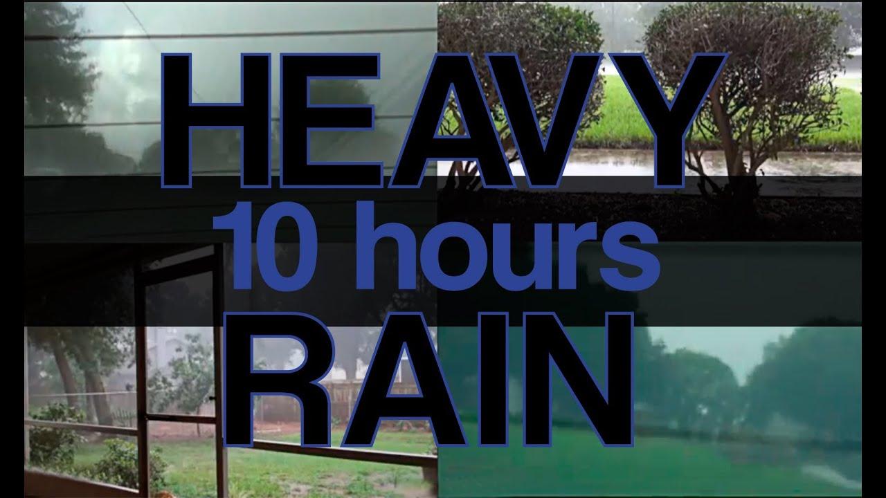 10 hours quot heavy rain sounds quot natural sounds quot sleep video quot rain sounds
