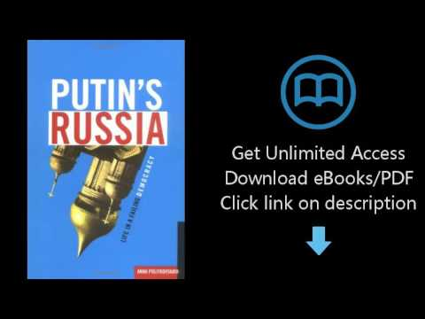 Download Putin's Russia: Life in a Failing Democracy [P.D.F]