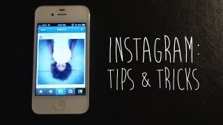 Instagram - Tips & Tricks