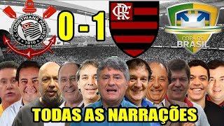 Todas as narrações - Corinthians 0 x 1 Flamengo / Copa do Brasil 2019