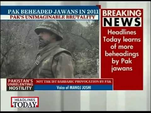 Pakistan Army's BAT beheaded 2 Indian jawans in 2011-A