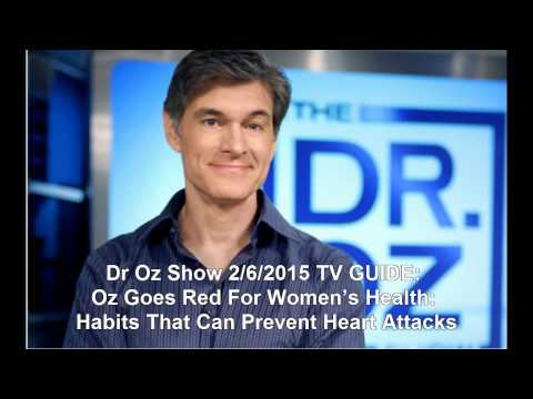 Dr Oz Show 26 SCHEDULE: Oz Goes Red For Women's Health: Habits That Can Prevent Heart Attacks