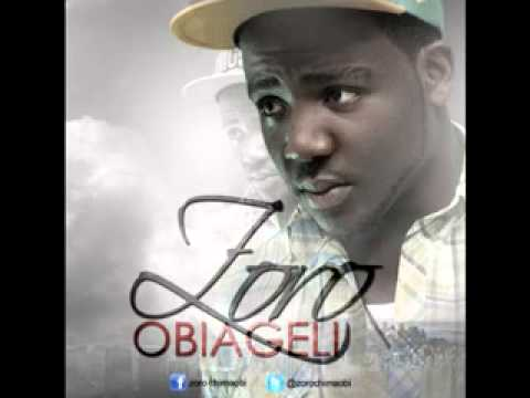 Zoro - Obiageli Ft Wizboy video