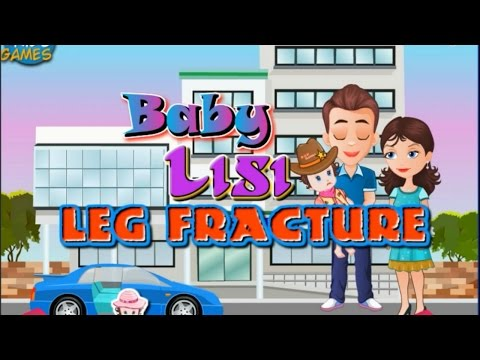 Baby Lisi Leg Fracture Game-Cute Baby-Best Free Game