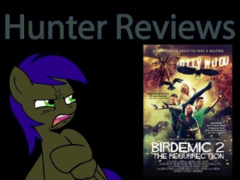 Hunter Reviews: Birdemic 2