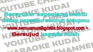 Opick  - Bersyukur Kepada Allah Karaoke  Religi