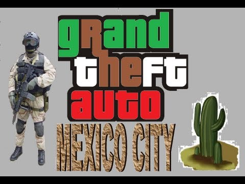 Descargar Gta Mexico City para pc GRATIS! 2013-2014