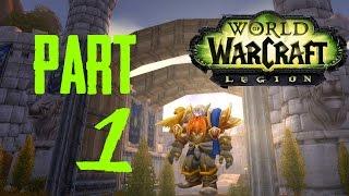 World of Warcraft: Legion Gameplay   Level 1-110   Warrior   Episode 1