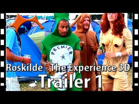 Roskilde - The Experience 3D Trailer 1 ( 2D )