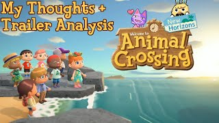 Animal Crossing New Horizons - My Thoughts + Trailer Analysis
