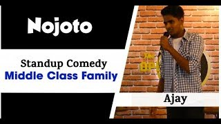 StandUp Comedy on Middle Class Family by Ajay at Nojoto Open Mic Udaipur   Hindi Family Comedy Video