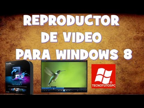 REPRODUCTOR DE VIDEO PARA WINDOWS 8 PRO