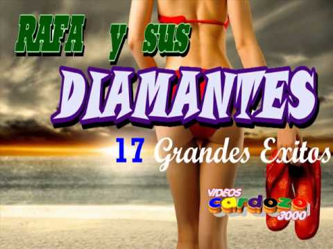 RAFA y sus Diamantes - 17 Grandes Éxitos - CD