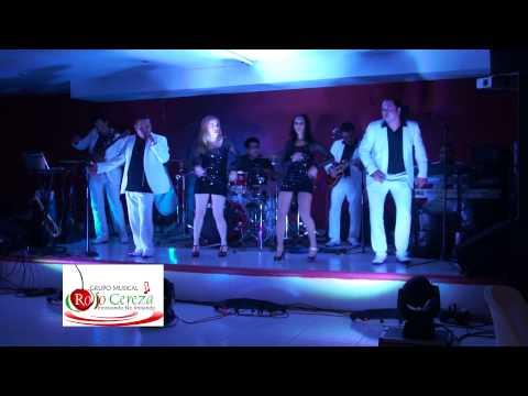 Grupo Musical Rojo Cereza Coatzacoalcos.. La Gúera Salomé!