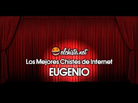 Los Mejores Chistes de Internet - Eugenio