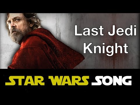 Last Jedi Knight (Star Wars song) [Last Friday Night parody]