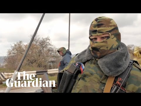 Pro-Russian separatists: Crimea is just the beginning | Guardian Investigations