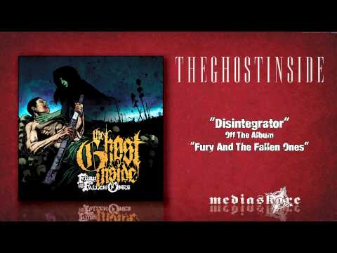 The Ghost Inside - Disintegrator