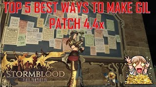 Final Fantasy XIV - Top 5 Best Ways to make Gil Patch 4.4x