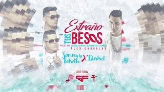 Falsetto y Sammy Ft Darkiel - Extraño Tus Besos (Video Lyric) | Reggaeton 2016