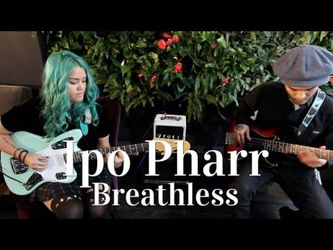 Ipo Pharr - Breathless