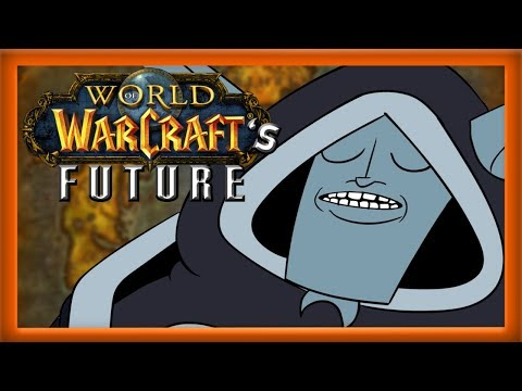 10 Things I Would Like to See From World of Warcraft in the Future! - (A Discussion)