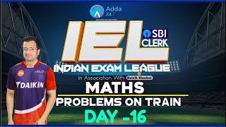 SBI CLERK PRE 80 Day Study Plan - Problems On Train - D -16 | IEL | First Wall