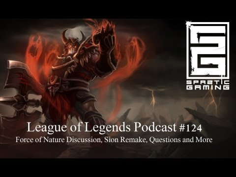 League of Legends Podcast # 124 PBE News, Force of Nature Disscution, Questions and More