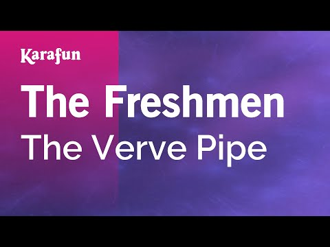 Karaoke The Freshmen - The Verve Pipe *