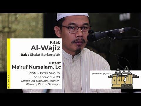 Kitab Al-Wajiz (Bab: Shalat Berjama'ah) - Ustadz Ma'ruf Nursalam, Lc