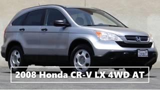 2008 Honda CR V LX 4WD AT