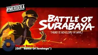 Angela Nazar - Mengingatmu OST. Battle Of Surabaya