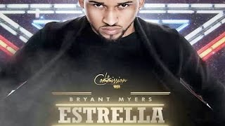 Bryant Myers - Estrella | PREVIEW