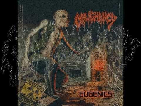 Malignancy -  Eugenics (full album)