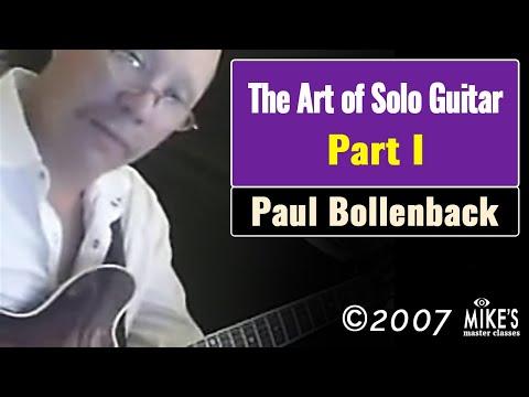 Paul Bollenback - Art of Solo Guitar