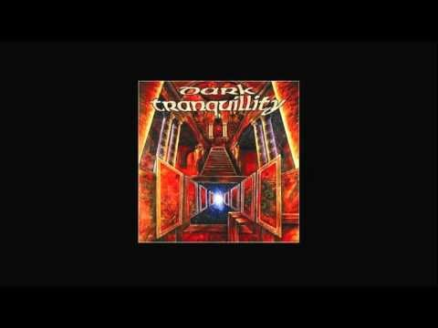 Dark Tranquillity - Mine Is The Grendeur