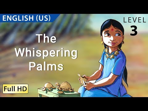 The Whispering Palms: Learn English (us) With Subtitles - Story For Children bookbox video
