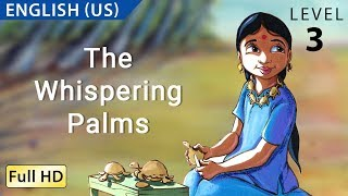 The Whispering Palms: Learn English (US) with subtitles - Story for Children