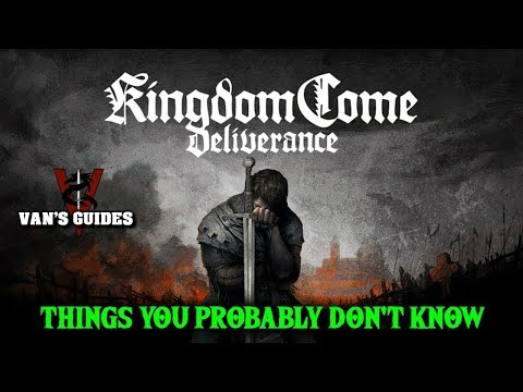Kingdom Come: Deliverance 14 Things You Probably Don't Know
