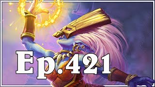 Funny And Lucky Moments - Hearthstone - Ep. 421