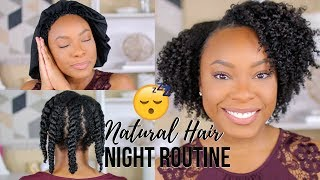 NATURAL HAIR NIGHT ROUTINE | RETAIN MOISTURE & GROW HEALTHY HAIR OVERNIGHT