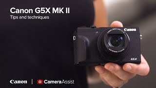 01. Canon PowerShot G5X Mark II Tutorial and User Guide