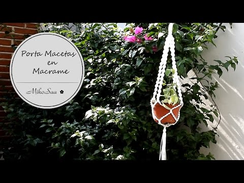 DIY Porta Macetas macrame / DIY Flower Pot Support - MikoSaa