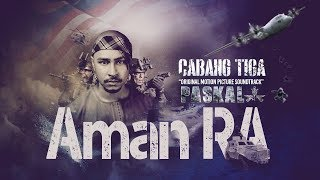 Aman RA - Cabang Tiga [Official Lyric Video]