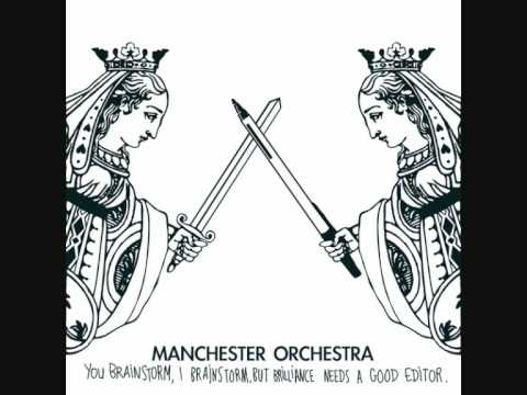 Manchester Orchestra - Plat It Again Sam You Dont Have Any Feathers