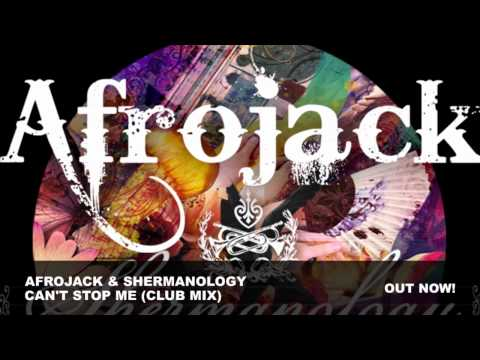 Afrojack & Shermanology Can't Stop Me Club Mix