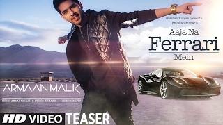 Download Lagu AAJA NA FERRARI MEIN (Song Teaser) | Armaan Malik |  Amaal Mallik | Releasing 10 Feb 2017 Gratis STAFABAND